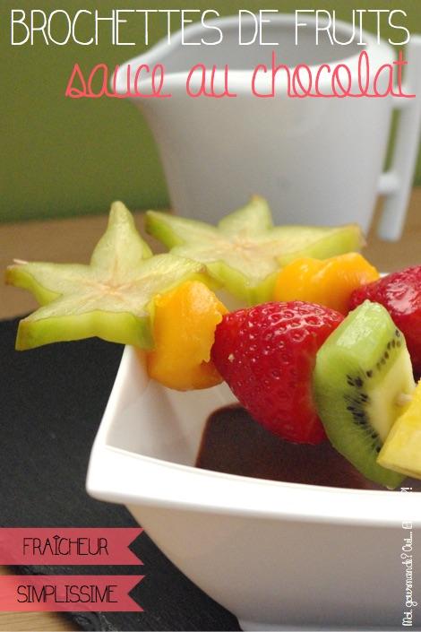 BROCHETTES DE FRUITS SAUCE AU CHOCOLAT