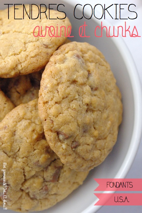 TENDRES COOKIES AVOINE ET CHUNKS